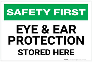 Safety First: Eye and Ear Protection Stored Here - Label
