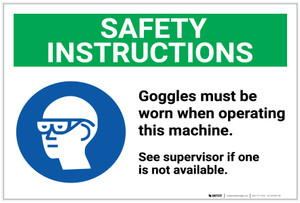 Safety First: Goggles Must Be Worn Operating Machine ANSI - Label