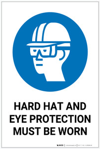 Safety First: Hard Hat Eye Protection Must Be Worn - Label
