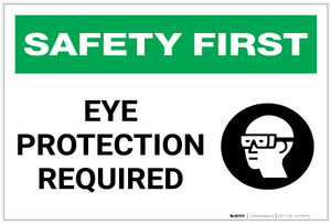 Safety First: Eye Protection Required With Graphic - Label