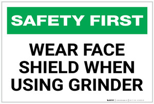 Safety First: Wear Face Shield When Using Grinder - Label