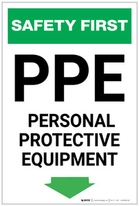 Safety First: PPE Personal Protective Equipment Below Arrow Down - Label