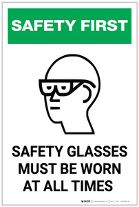 Safety First: Safety Glasses Must be Worn at All Times - Label