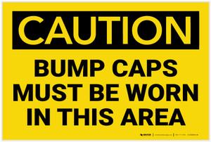 Caution: Bump Caps Worn Area - Label
