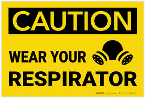Caution: Wear Your Respirator with Graphic - Label