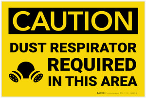 Caution: Dust Respirator Required Area with Graphic - Label
