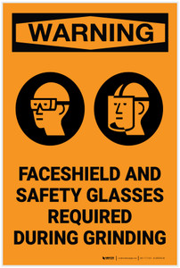 Warning: Faceshield Safety Glasses Required During Grinding Warning ANSI - Label