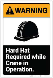 Warning: Hard Hat Required While Crane In Operation ANSI - Label