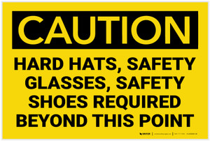 Caution: Hard Hats Glasses Shoes Beyond this Point - Label