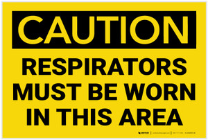 Caution: Respirators Must be Worn in This Area - Label