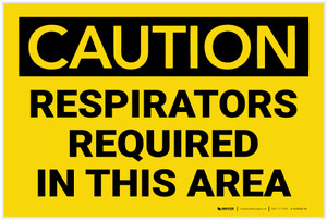 Caution: Respirators Required in This Area - Label