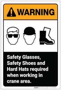 Warning: Safety Glasses Safety Shoes Hard Hats Required ANSI - Label
