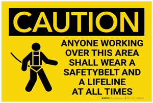 Caution: Wear A Safety Belt And A Lifeline At All Times with Graphic - Label