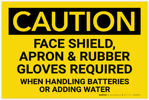 Caution: Face Shield/Apron/Rubber Gloves Required When Handling Batteries - Label