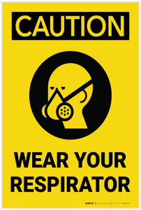 Caution: Wear Your Respirator Portrait with Graphic - Label