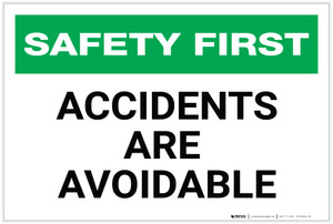 Safety First: Accidents are Avoidable - Label