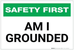 Safety First: Am I Grounded - Electrical Safety - Label