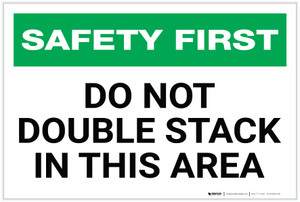 Safety First: Do Not Double Stack in This Area - Label