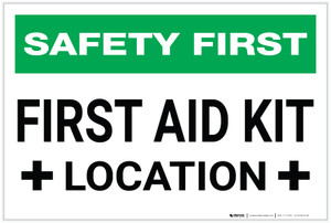 Safety First: First Aid Kit Location - Label