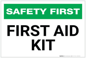 Safety First: First Aid Kit - Label