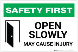 Safety First: Open Door Slowly - Label