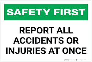 Safety First: Report All Accidents - Label