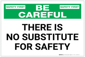 Safety First: There is No Substitute for Safety - Label