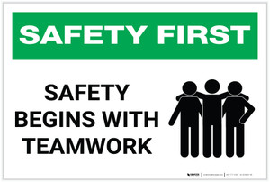 Safety First: Safety Begins with Teamwork - Label