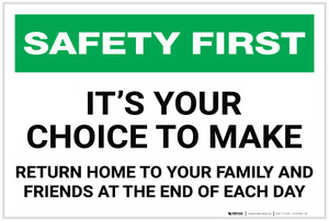 Safety First: It's Your Choice to Make - Label