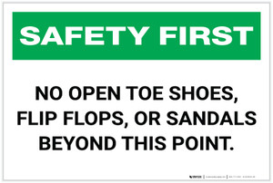 Safety First: No Open Toe Shoes - Label