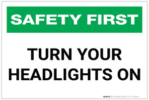 Safety First: Turn Your Headlights On - Label