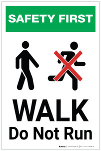 Safety First: Walk Do Not Run ANSI - Label