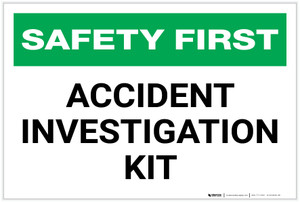 Safety First: Accident Investigation Kit - Label