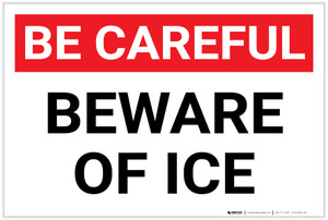 Be Careful: Beware Ice - Label