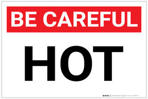Be Careful: Hot - Label