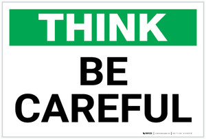 Think: Be Careful - Label