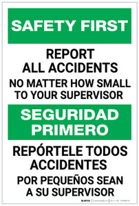 Safety First: Report All Accidents No Matter How Small Bilingual Spanish - Label