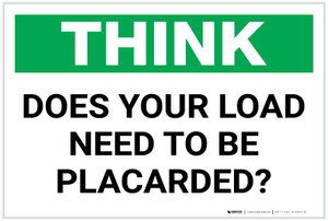 Think: Does Your Load Need To Be Placarded - Label