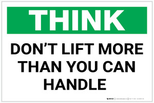 Think: Don't Lift More Than You Can Handle - Label