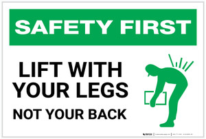Safety First: Lift With Legs Not Your Back - Label