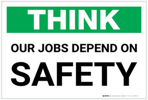 Think: Our Jobs Depend on Safety - Label