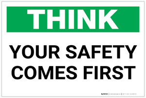 Think: Your Safety Comes First - Label