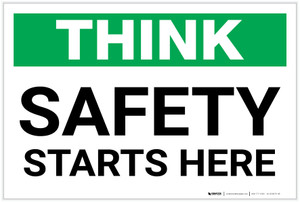 Safety First: Safety Starts Here - Label