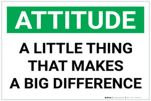 Attitude: A Little Thing That Makes a Big Difference - Label