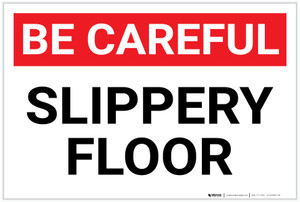Be Careful: Slippery Floor - Label