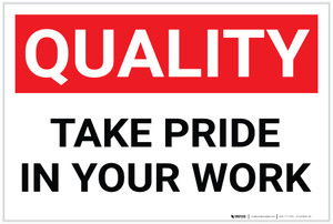 Quality: Take Pride in Your Work - Label