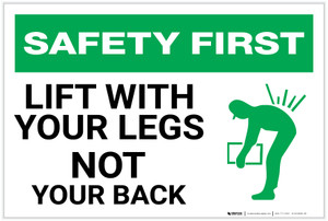 Safety First: Lift With Your Legs - Not Your Back - Label