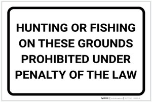 Hunting Or Fishing Prohibited Under Law Landscape - Label