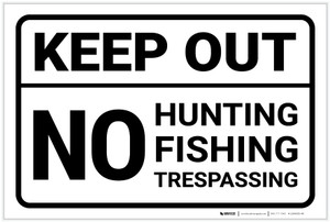 Keep Out No Hunting Fishing Or Trespassing Landscape - Label