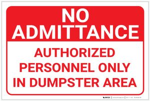 No Admittance: Authorized Personnel Only In Dumpster Area Landscape - Label